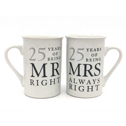 25th Anniversary Gift Set of 2 China Mugs Mr Right and Mrs Always Right