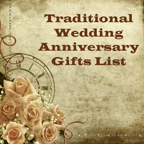 Traditional Wedding Anniversary Gifts List