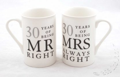 Mr Right & Mrs Always Right 30 Years together celebration mugs